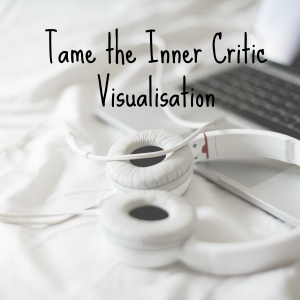 Tame the Inner Critic Visualisation